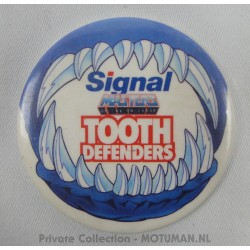 MOTU button, Signal Tooth Defenders